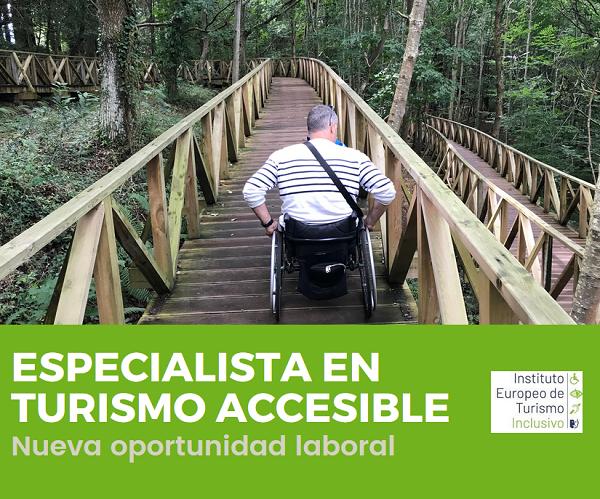 Especialista en turismo accesible. Nueva oportunidad laboral.