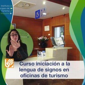 Curso iniciación a la lengua de signos en oficinas de turismo